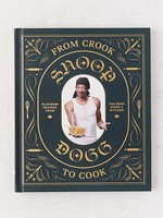Chronicle Books SNOOP DOGG CROOK TO COOK COOKBOOK