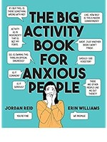 PENGUIN RANDOM HOUSE BIG ACTIVITY BOOK FOR ANXIOUS PEOPLE