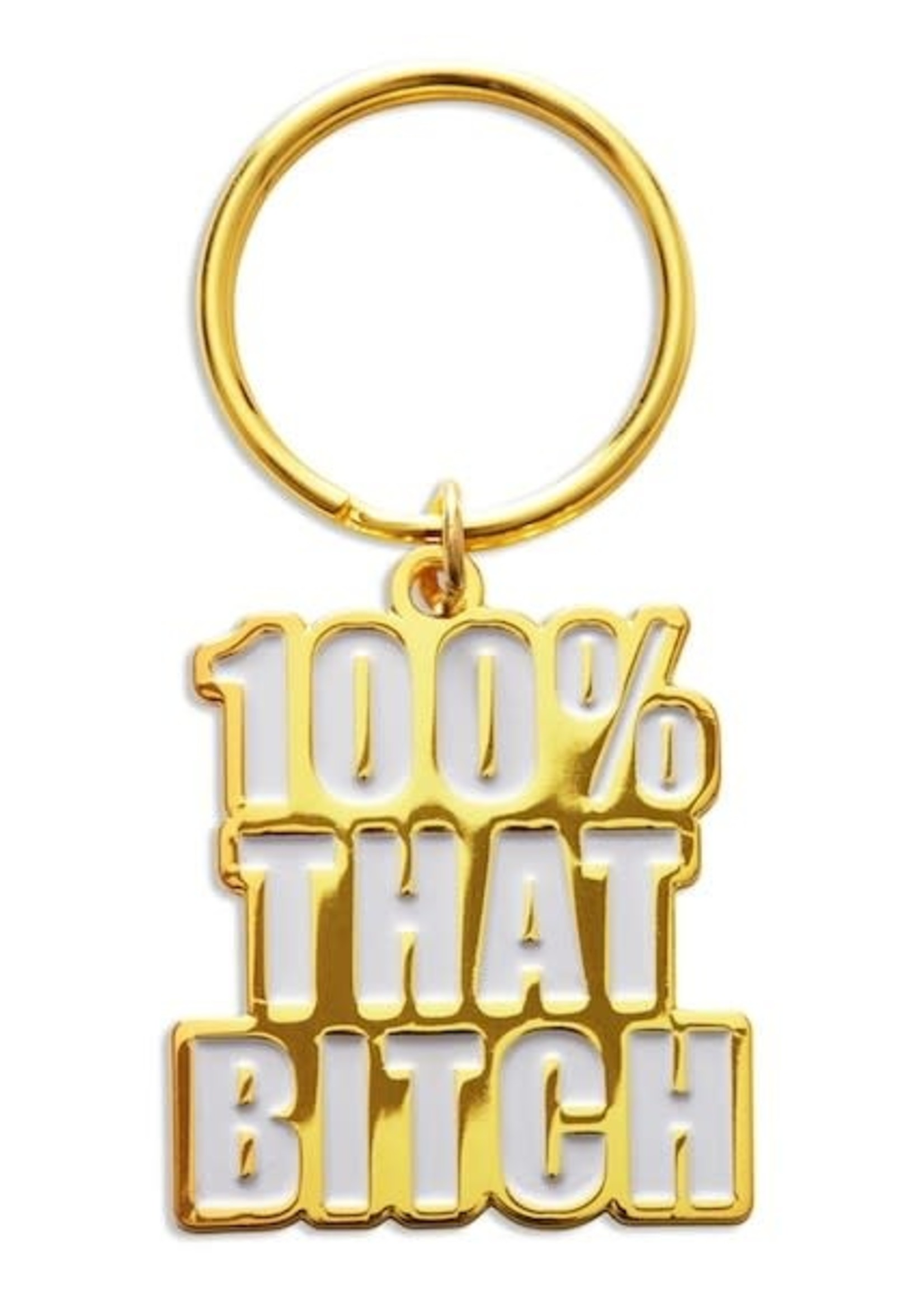 THE FOUND THE FOUND 100% THAT BITCH KEYCHAIN