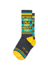 GUMBALL POODLE GUMBALL POODLE MY DOG AND I TALK SHIT ABOUT YOU SOCKS