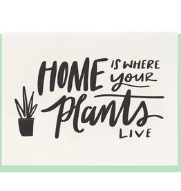 DAHLIA PRESS HOME IS WHERE THE PLANTS ARE CARD
