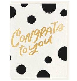 DAHLIA PRESS CONGRATS TO YOU - FOIL CARD