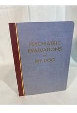THE FRANTIC MEERKAT FRANTIC JOURNALS  EVALUATIONS OF MY DOG