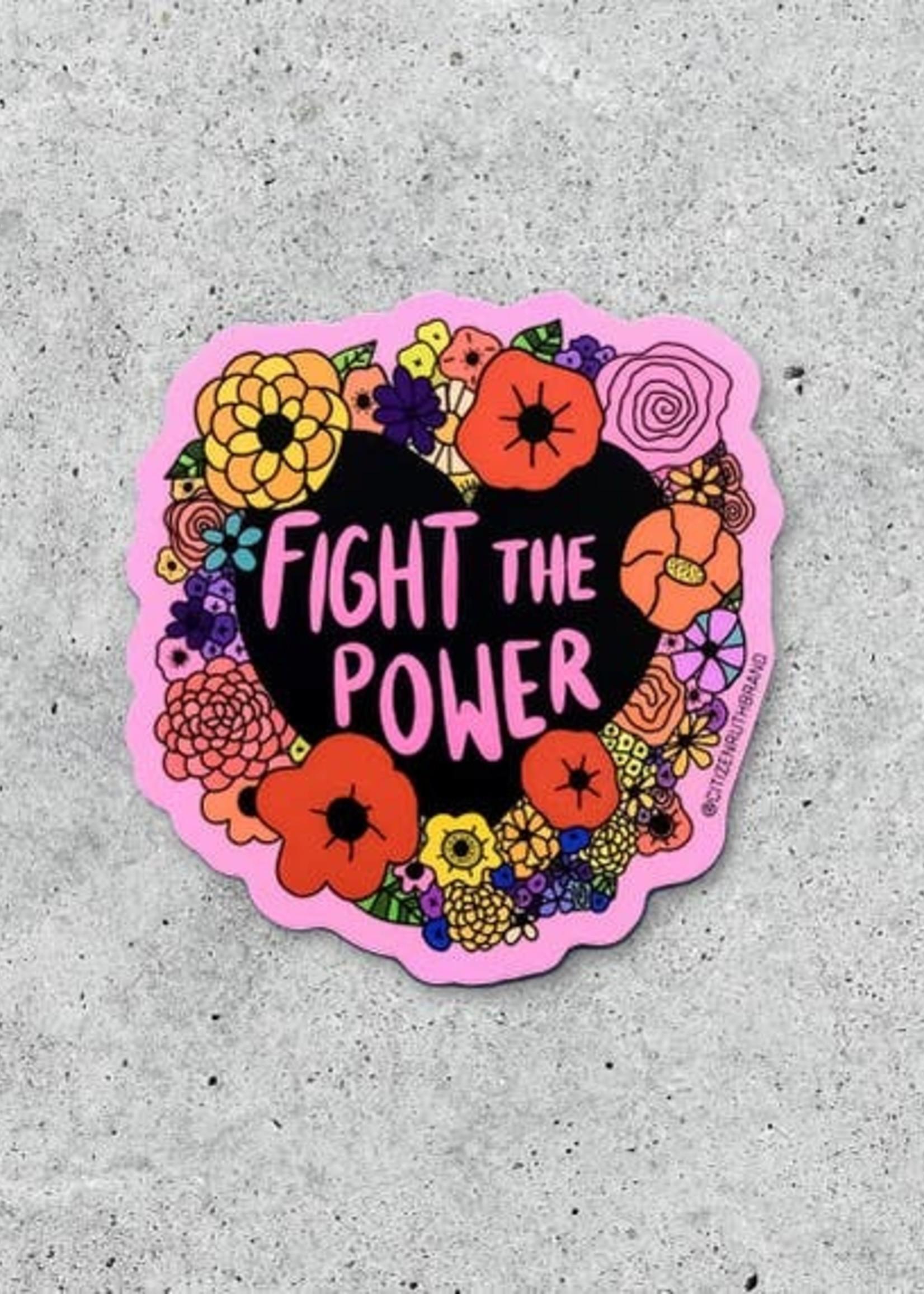 CITIZEN RUTH CITIZEN RUTH, FIGHT THE POWER STICKER