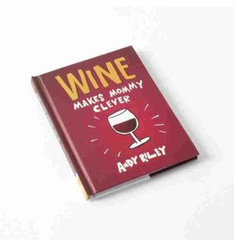 HACHETTE WINE MAKES MOMMY CLEVER