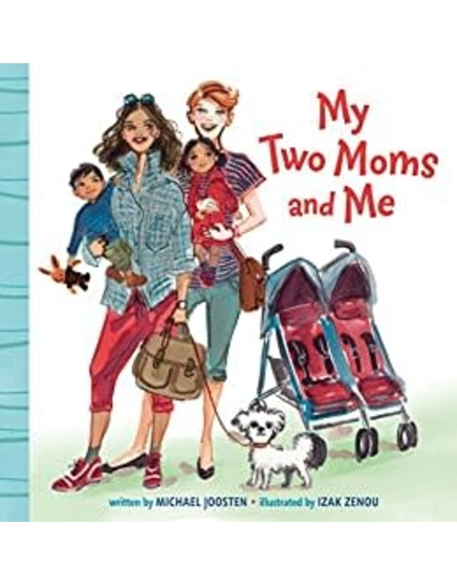 PENGUIN RANDOM HOUSE MY TWO MOMS AND ME