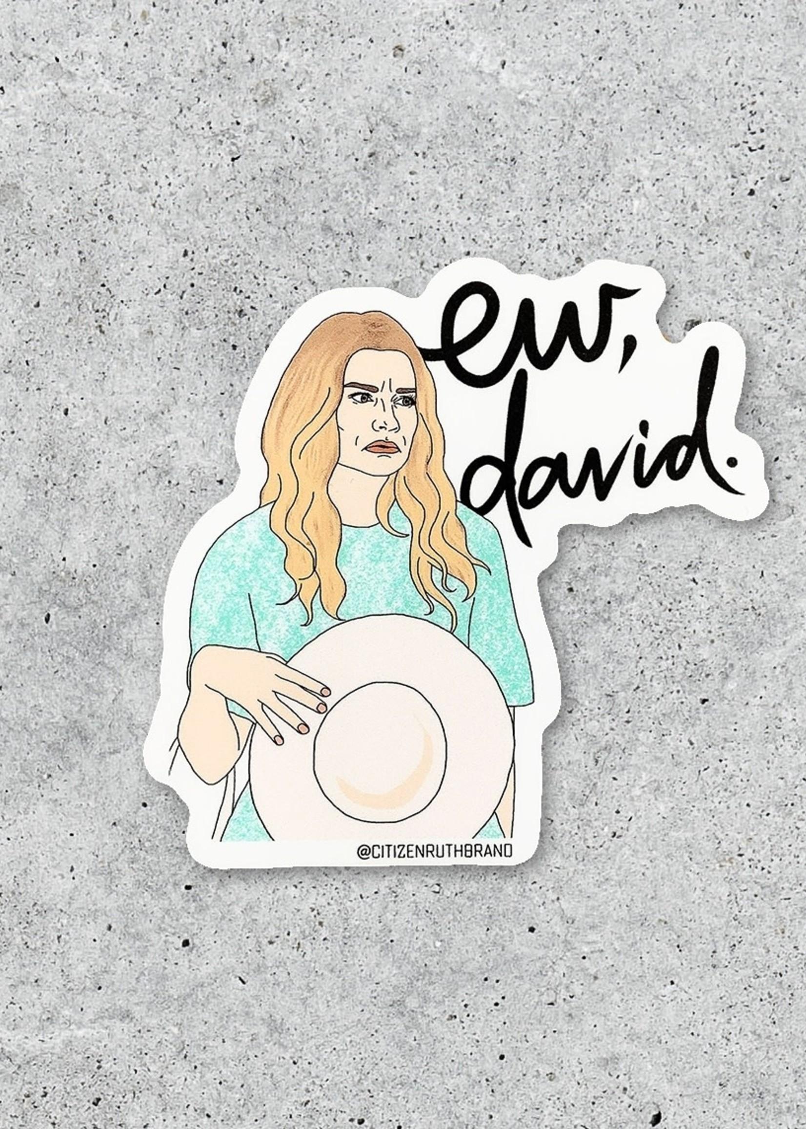CITIZEN RUTH CITIZEN RUTH EW DAVID STICKER
