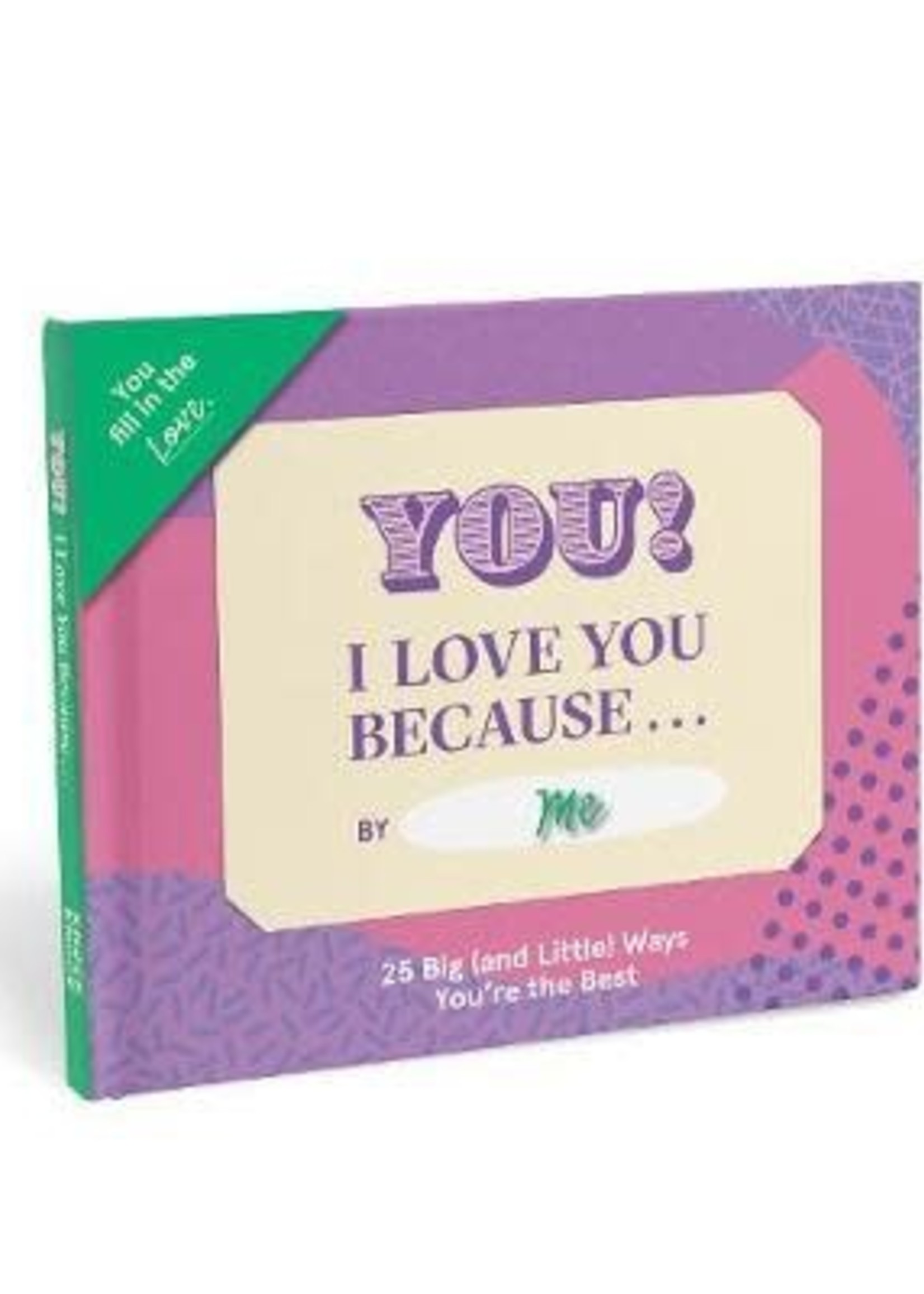 KNOCK KNOCK KNOCK KNOCK FILL IN BOOK- LOVE YOU BECAUSE