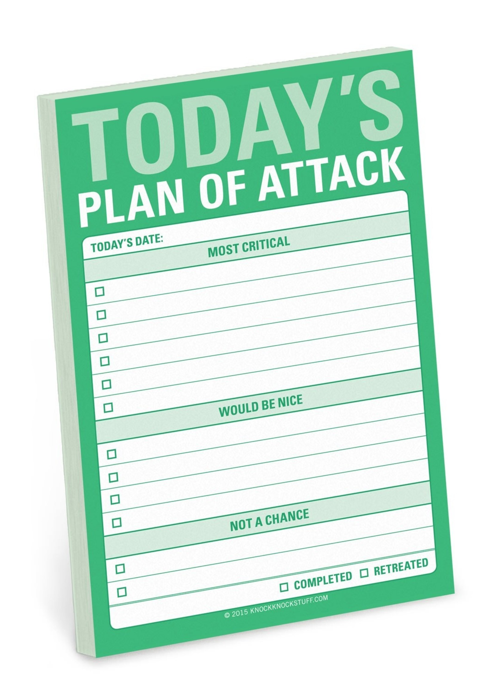 KNOCK KNOCK KNOCK KNOCK TODAY'S PLAN OF ATTACK