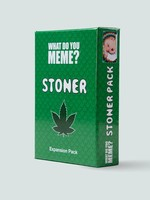 WHAT DO YOU MEME WHAT DO YOU MEME STONER EXPANSION PACK