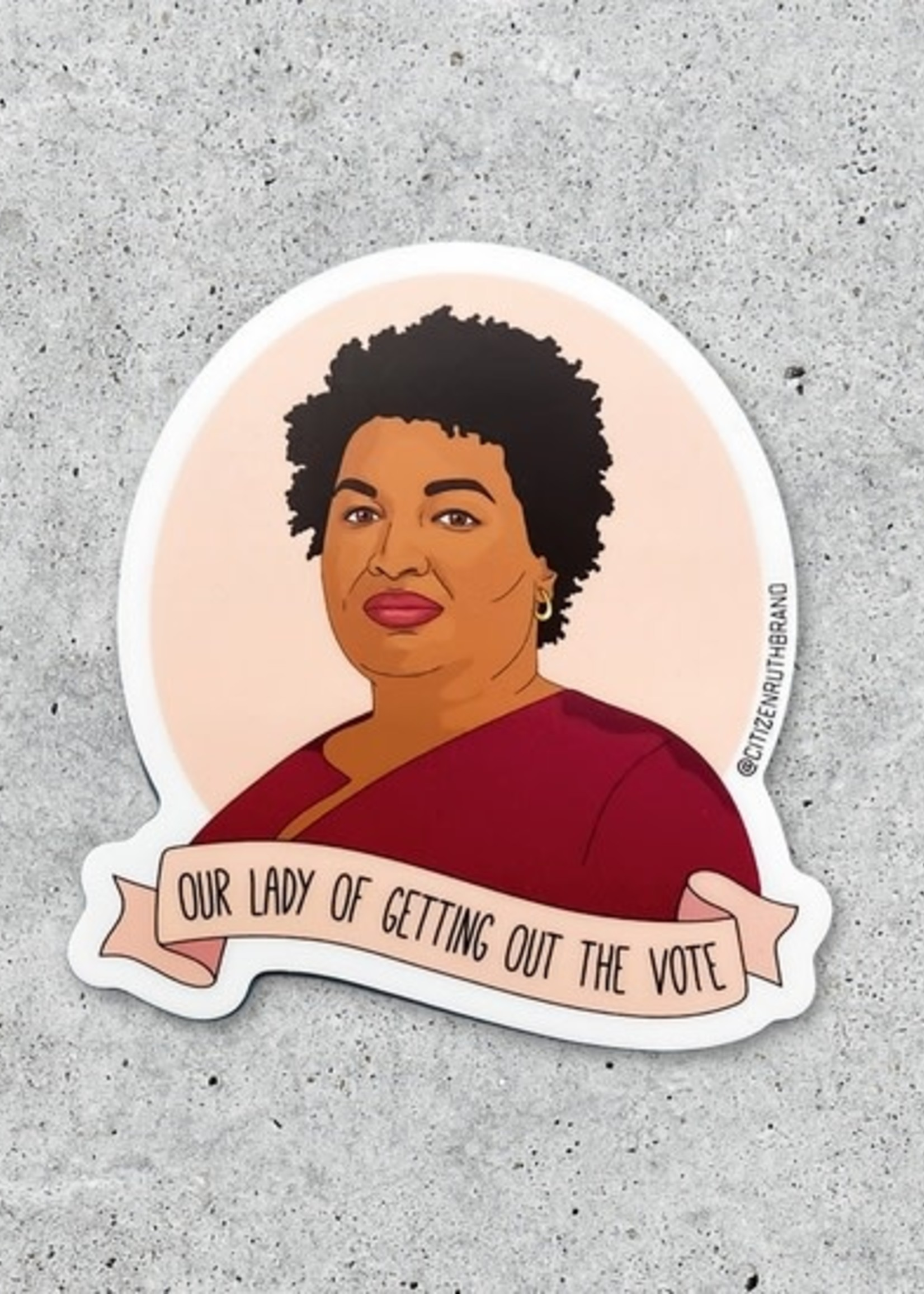 CITIZEN RUTH CITIZEN RUTH OUR LADY OF VOTING STACEY ABRAMS STICKER
