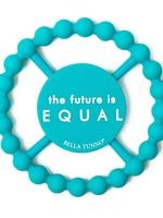 BELLA TUNNO BELLA TUNNO FUTURE IS EQUAL TEETHER