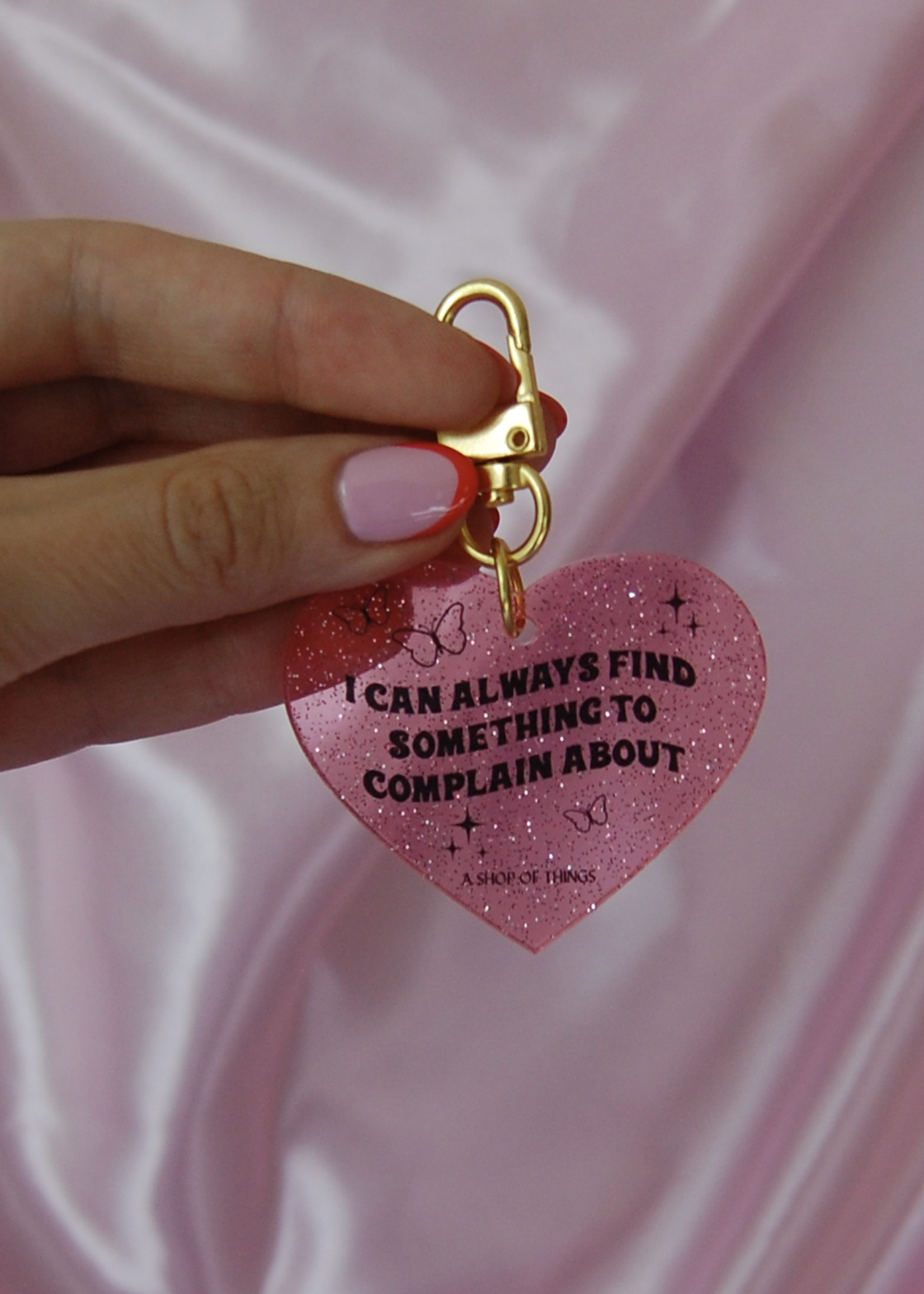 A SHOP OF THINGS COMPLAIN GLITTER KEYCHAIN