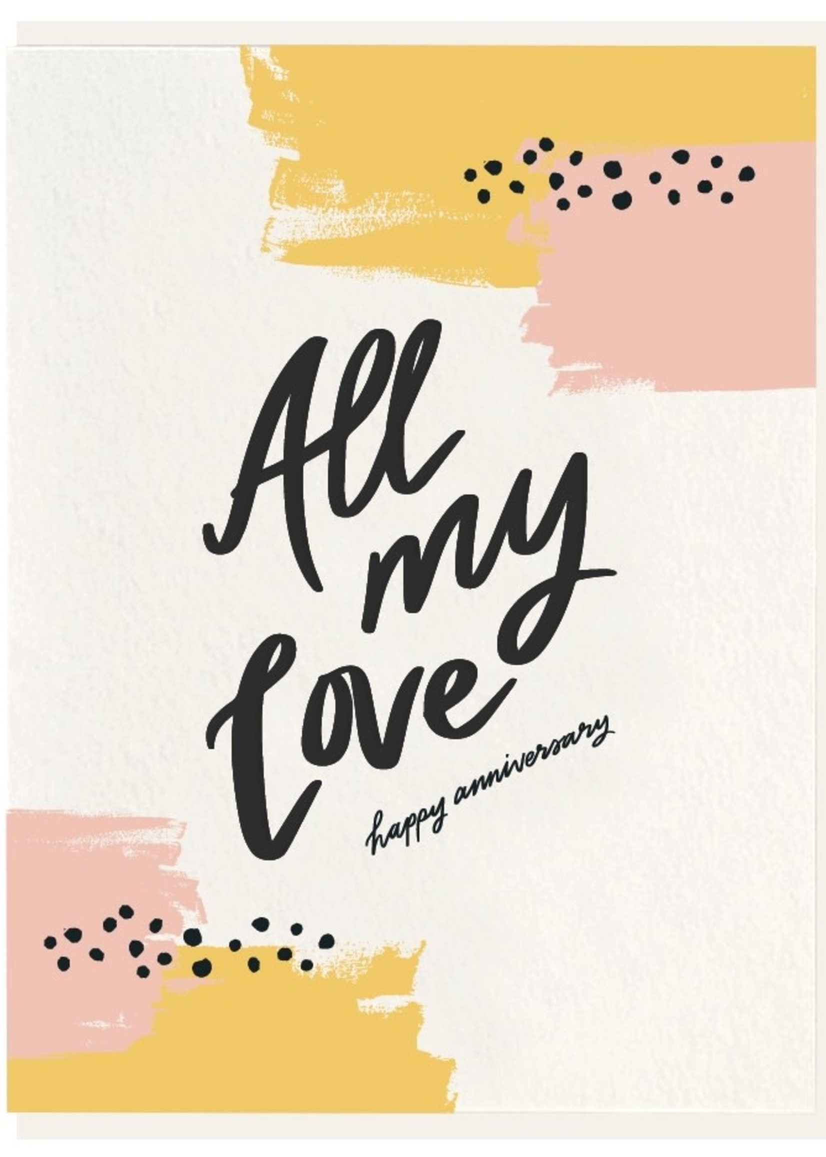 DAHLIA PRESS ALL MY LOVE CARD