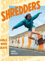 PENGUIN RANDOM HOUSE SHREDDERS GIRLS WHO SKATE BOOK