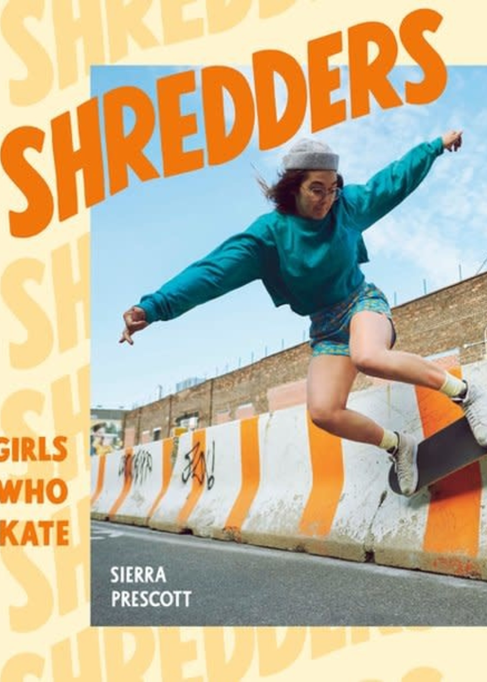PENGUIN RANDOM HOUSE SHREDDERS GIRLS WHO SKATE BOOK