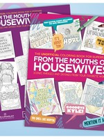 HELLO HARLOT HELLO HARLOT FROM THE MOUTHS OF HOUSEWIVES COLORING BOOK