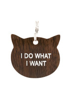 ABOUT FACE ABOUT FACE I DO WHAT I WANT CAT TAG