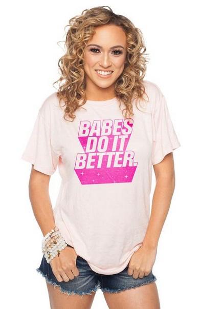 Babes Do It Better Tee