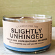 Whiskey River Soap Company Whiskey River Candle Slightly Unhinged