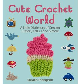 Sterling Books SP Cute Crochet World