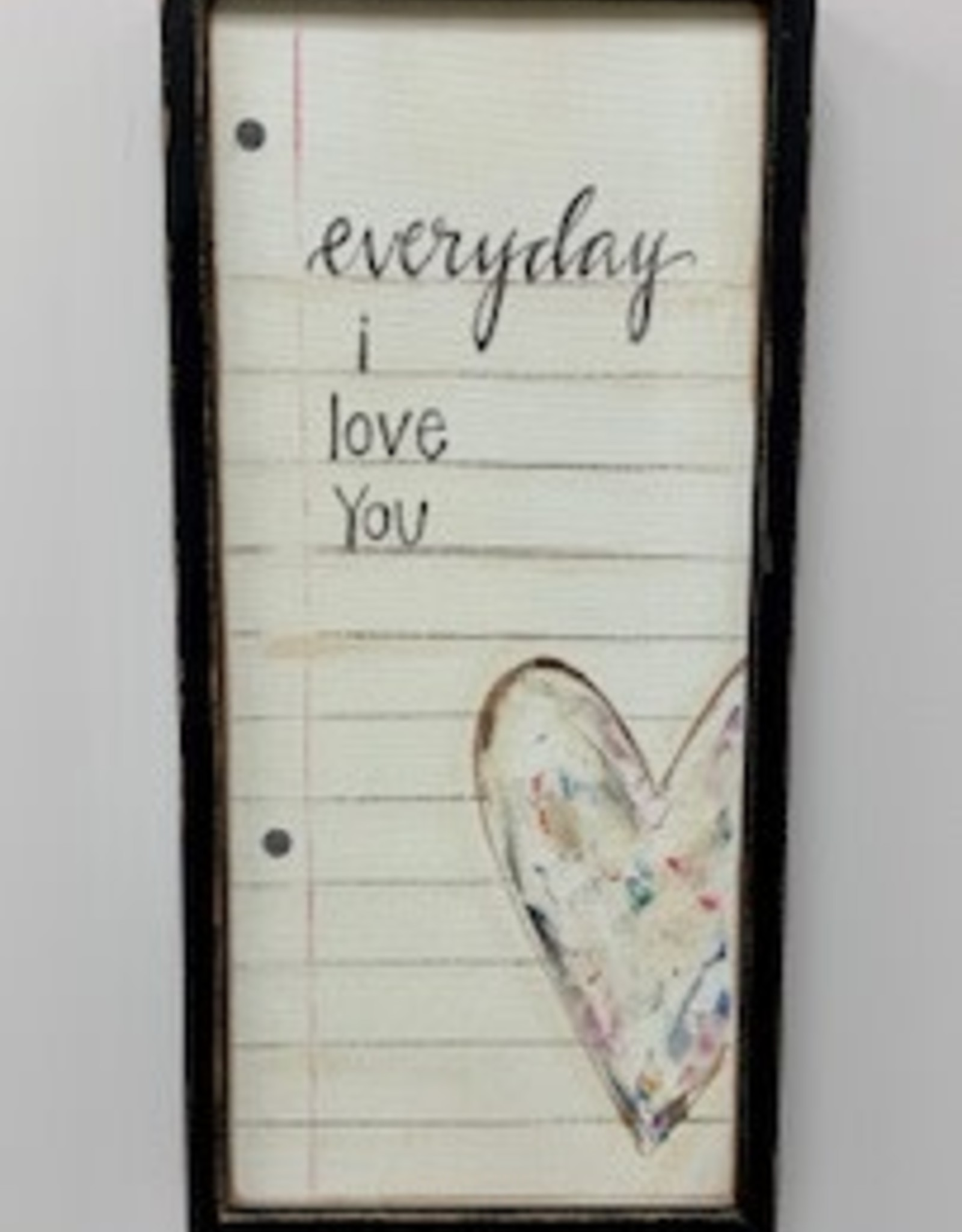 Everyday I Love You Sign