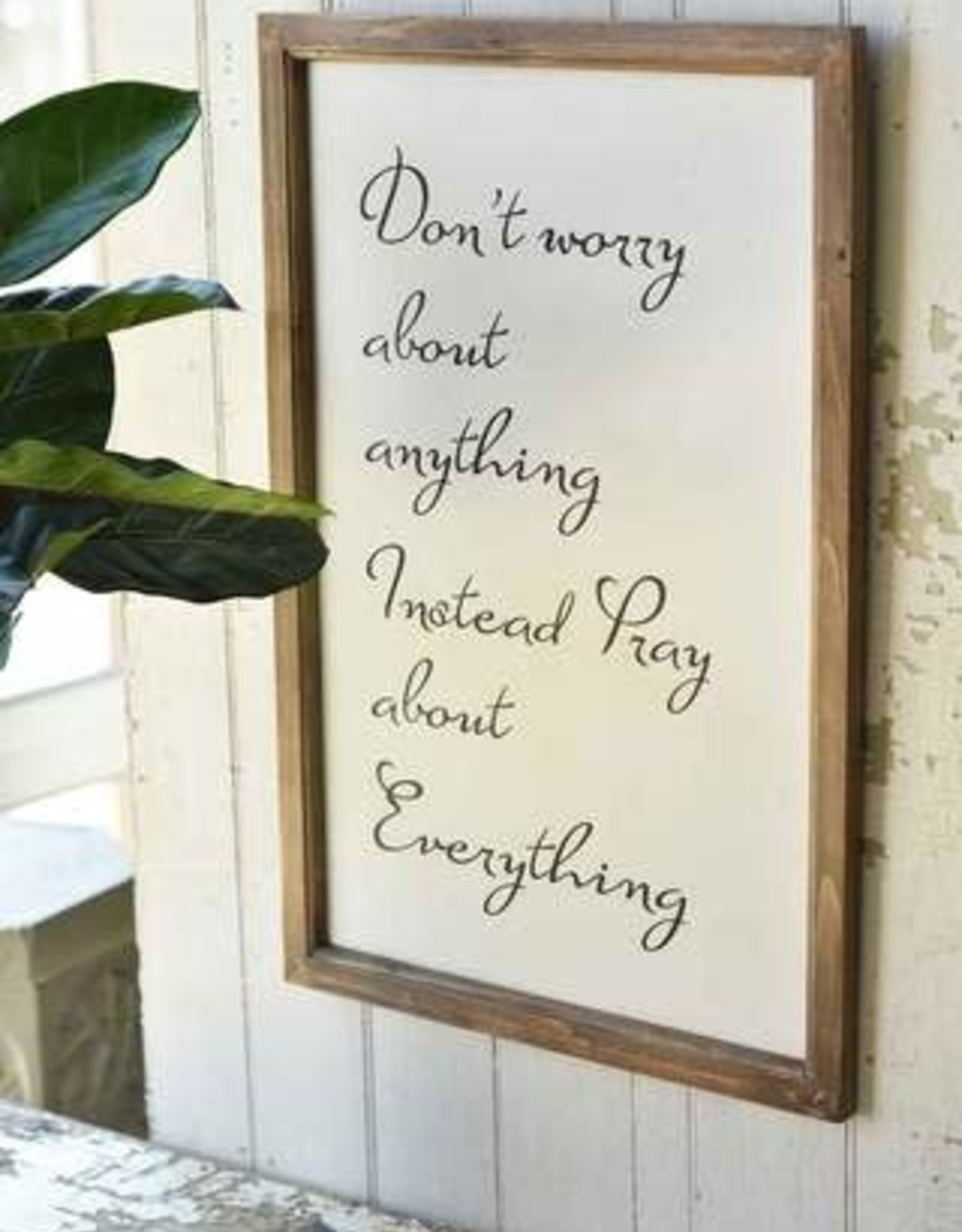 Pray About Everything Wooden Sign 25X17