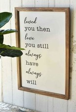Love You Always Wooden Sign 25X17