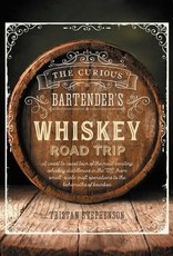 The Curious Bartender's Whiskey Road Trip by Tristan Stephenson
