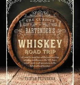 The Curious Bartender's Whiskey Road Trip Book