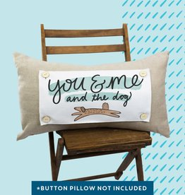 Pillow Swap - You & Me and the Dog