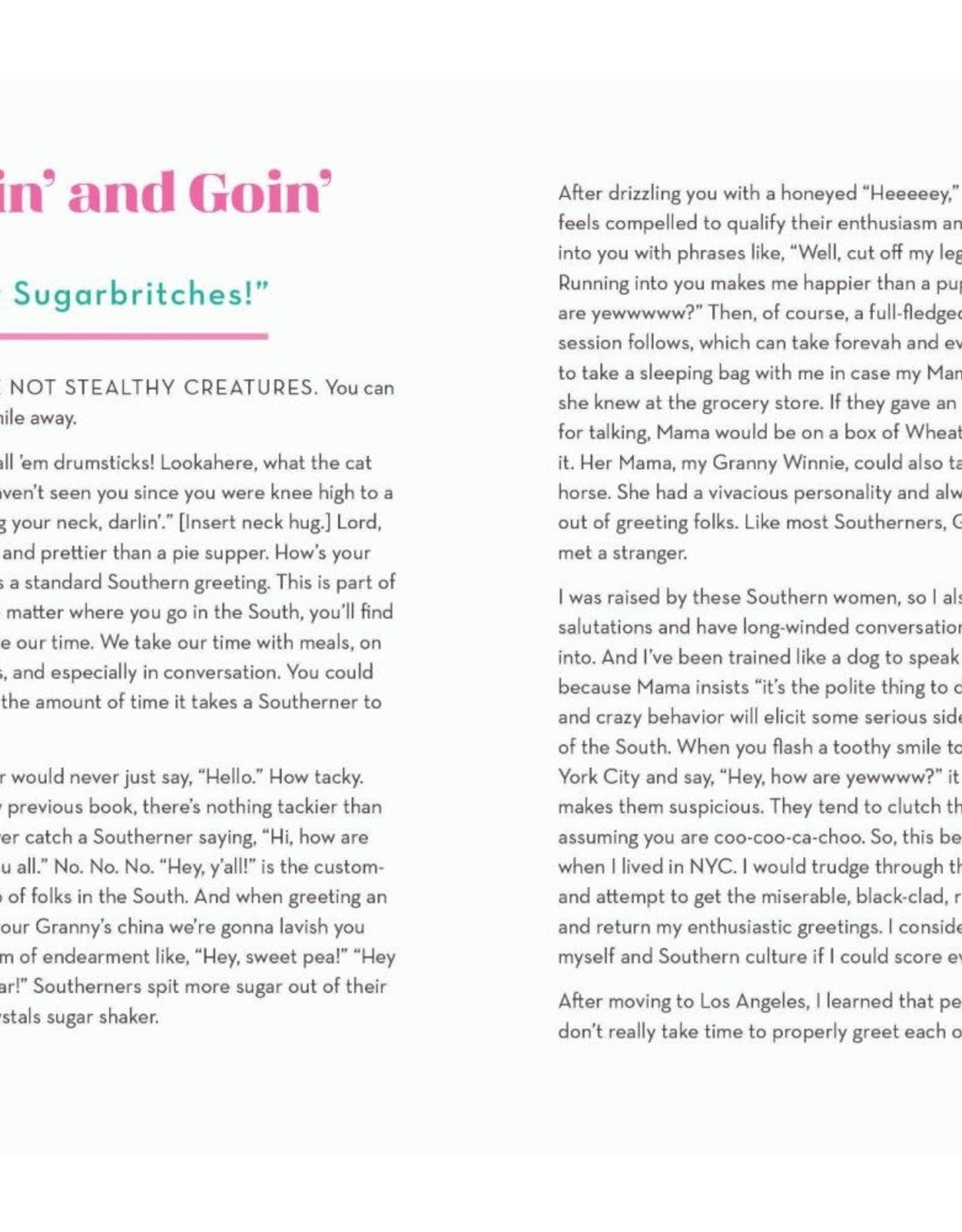 Gibbs Smith Book - Embrace Your Southern, Sugar!