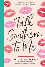 Gibbs Smith Book - Talk Southern to Me