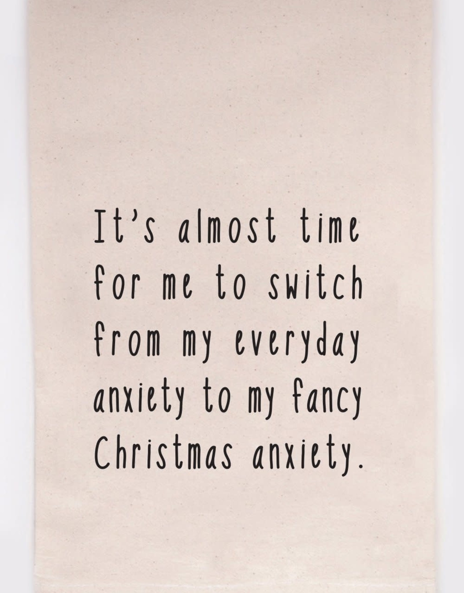 Kitchen Towel - Christmas Anxiety