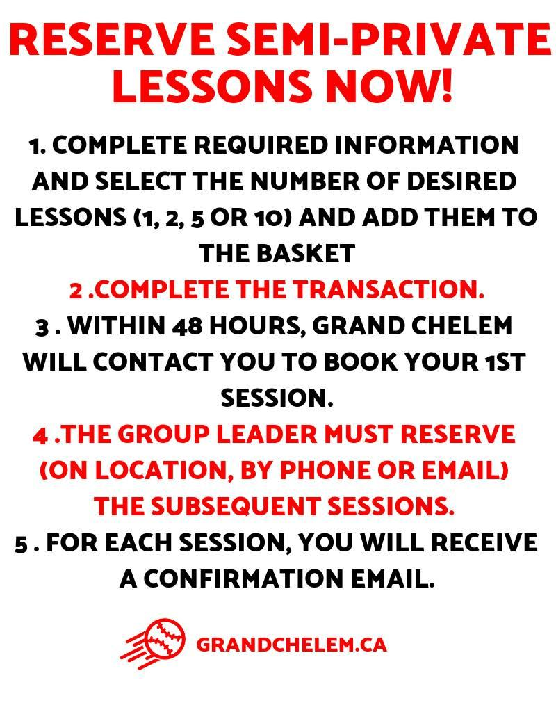 Grand Chelem Semi-private lessons (starting at 20$ per player)