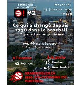 Grand Chelem Parlons Balle #2 Expos Sabermétriques - 23 janvier 2019