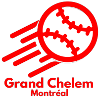 Grand Chelem - Baseball Softball Entertainment - Montréal