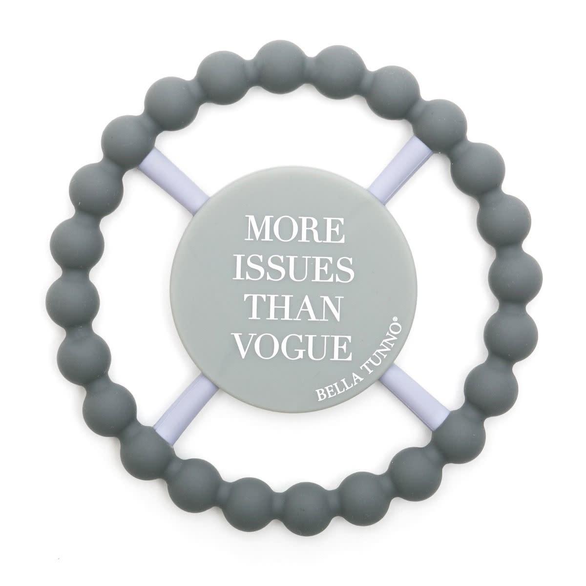 Bella Tunno Vogue Issues Round Teether