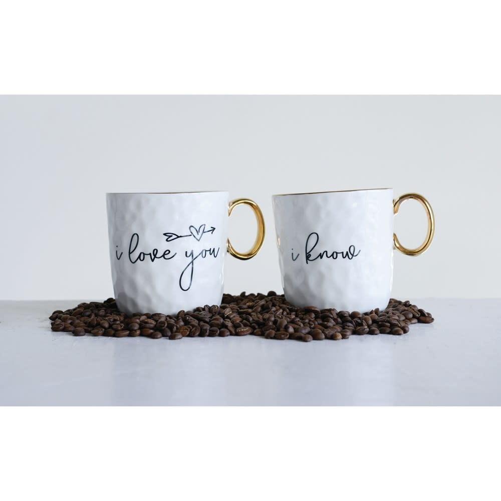 Creative Co-Op I Love You/I Know Stoneware Mugs