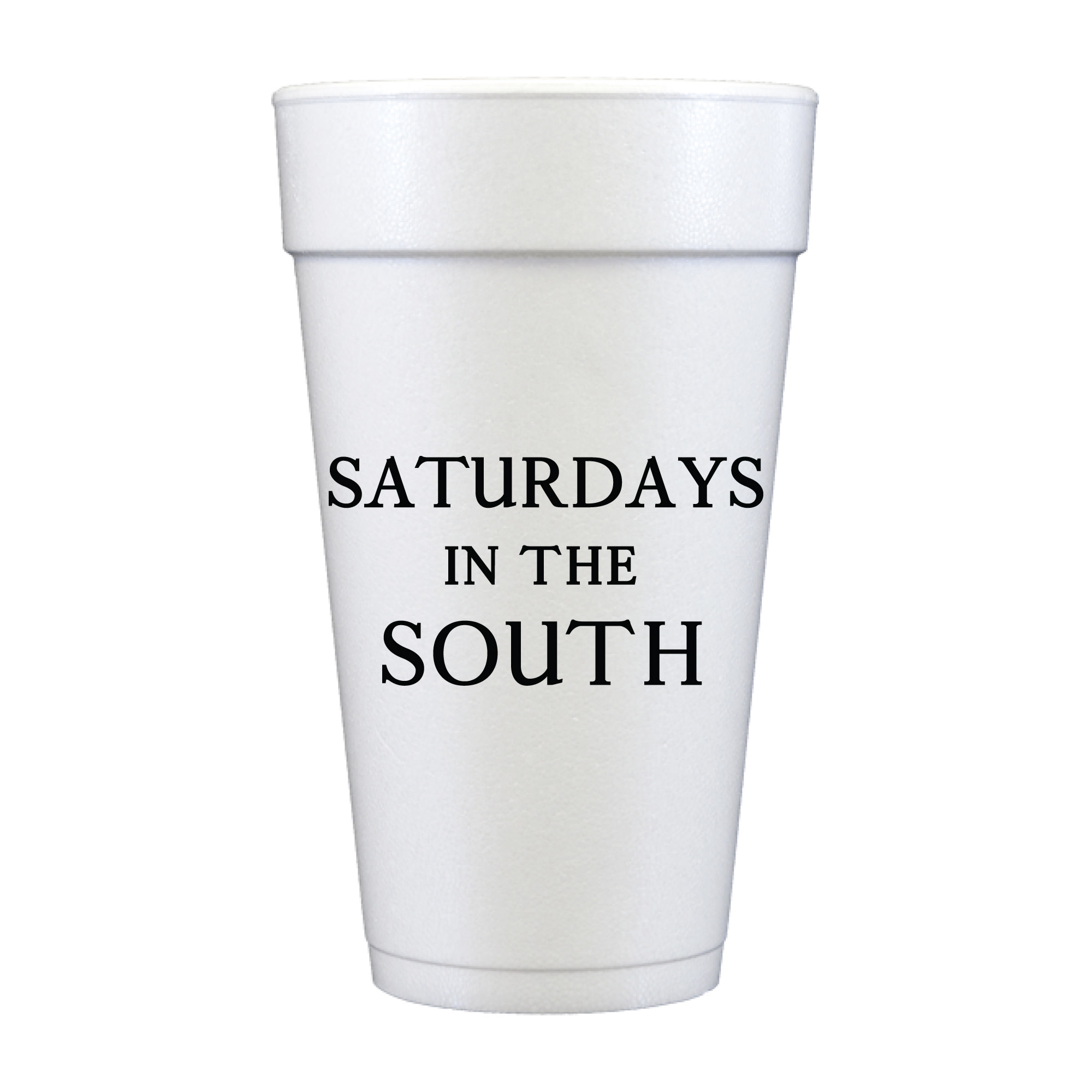 Sip Hip Hooray 20 oz. Saturdays in the South Foam Cup-Set of 10