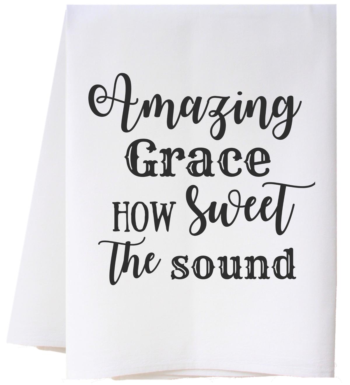 Southern Sisters Enterprises Amazing Grace Flour Sack Towel
