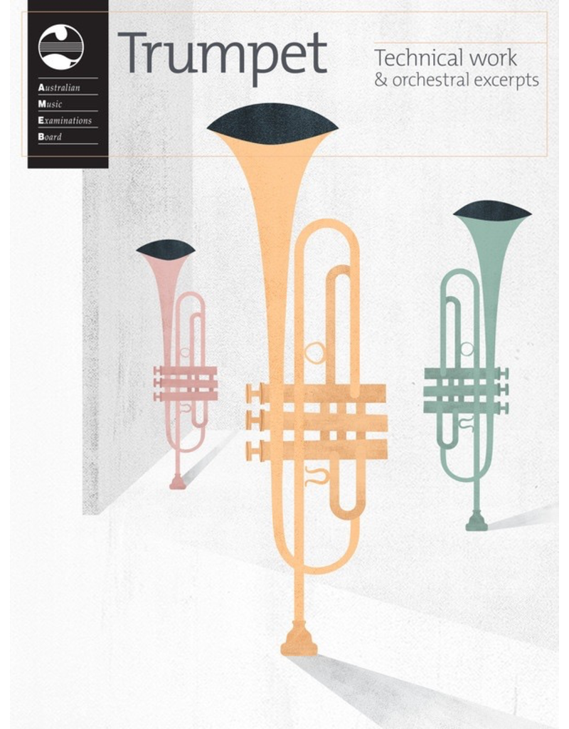 AMEB Trumpet Technical Work & Orchestral Excerpts 2019