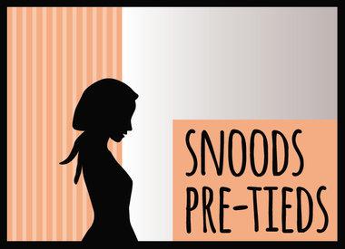 Snoods & Preties
