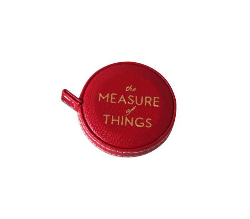 The Measure of Things -  Tape Measure