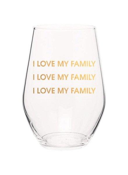 Chez Gagne I Love my Family Wine glass