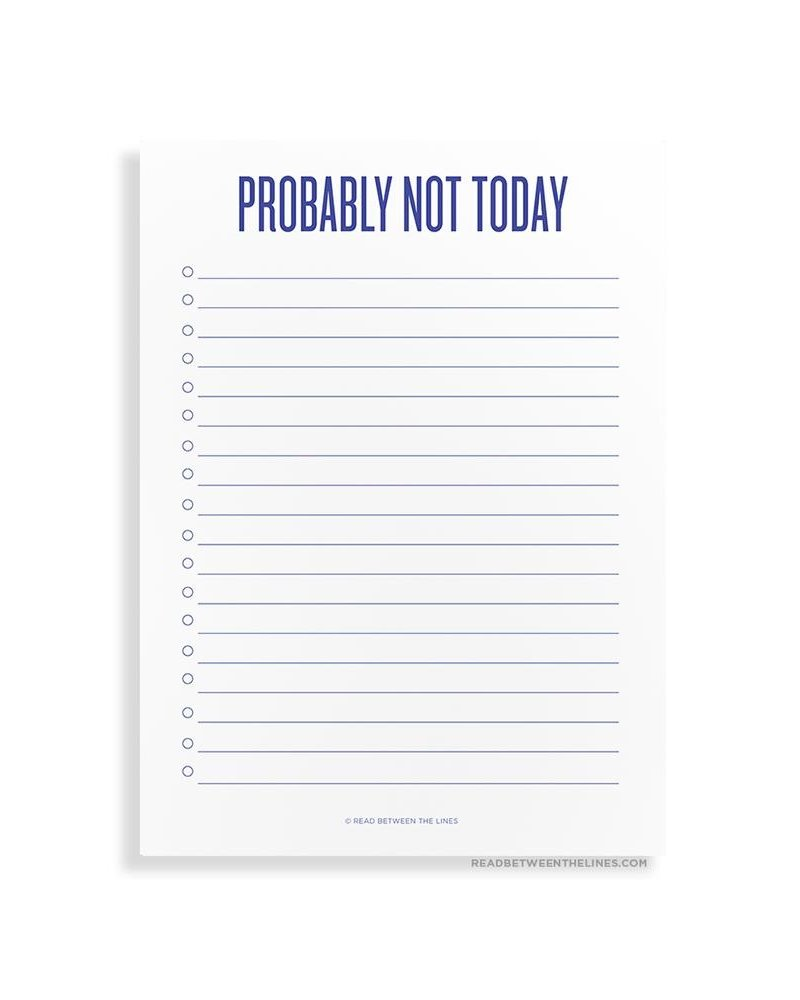 Read between the lines Not Today Notepad