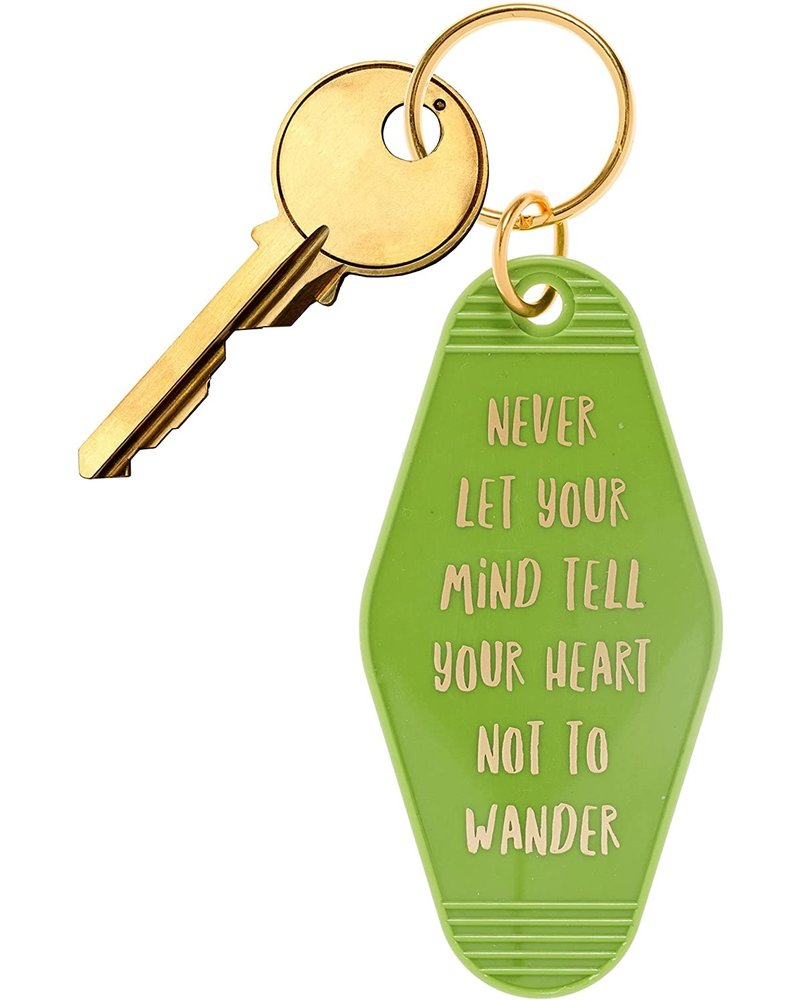 BOPS BOPS Keychain - Never Let Your Mind Tell Your Heart Not To Wander