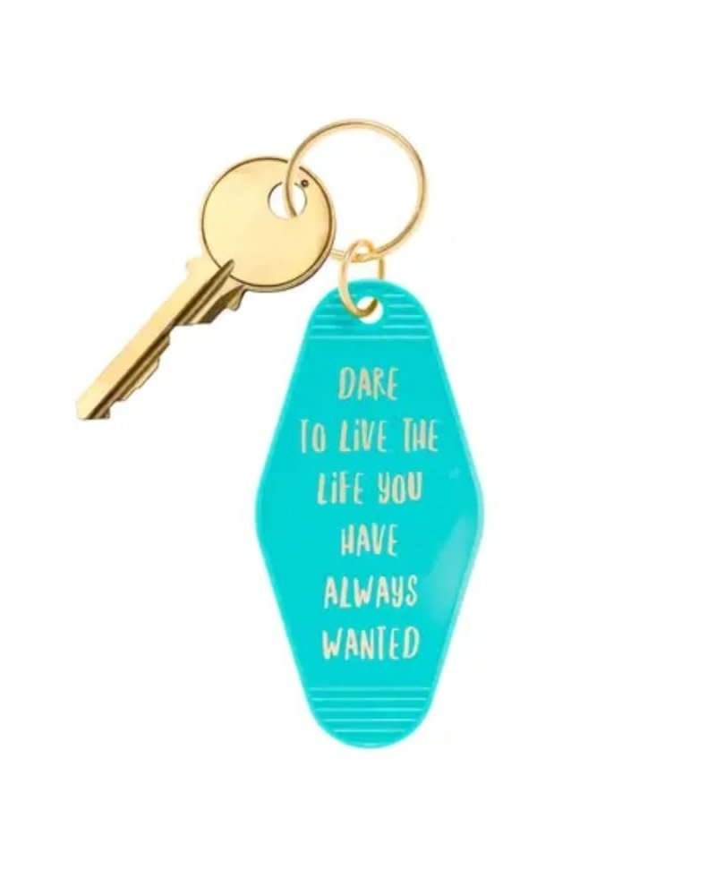 BOPS BOPS Keychain - Dare To Live The Live You Have Always Wanted