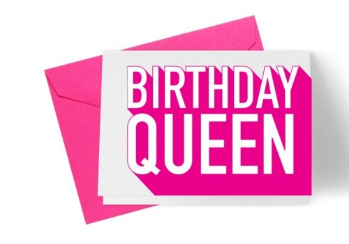 B Designs Birthday Queen Card