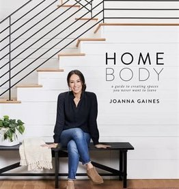 Homebody par Joanna Gaines  * Version anglaise*